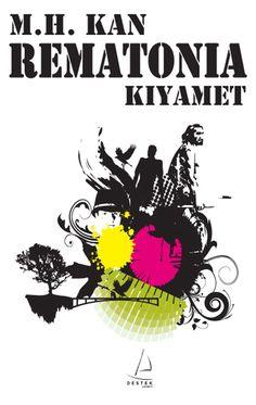 Rematonia - Kıyamet - M. Hamdi Kan