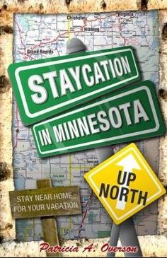 Budget Friendly Minnesota Frugal Staycation