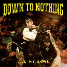 Down To Nothing - All My Sons CD / Record cover