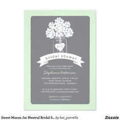 Sweet Mason Jar Neutral Bridal Shower Invitation A lovely white mason jar illustration overflowing with white hydrangea flowers and a little heart tag that holds the bride and groom's initials. All in a neutral color scheme of soft mint green and dove gray, this Bridal Shower invitation is sure to please and is beautiful for a rustic chic country shower, garden party, or popular mason jar themed shower.