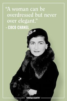 Coco Chanel famously lived her life according to her own rules. Her musings on elegance, love, and life are as timeless as her classic Chanel designs. Take a look at the founder of Chanel's most memorable, inspiring, and outspoken quotes here. Life Quotes Love, Great Quotes, Funny Quotes, Inspirational Quotes, Babe Quotes, Awesome Quotes, Quotes Motivation, Motivational Quotes, Fashion Designer Quotes