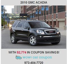 Big Savings with our coupons!! $2,774 IN Coupons Savings! 2010 GMC ACADIA Check out our website for more inventory: www.wowcarcoupon.com#bigsavings#carwithcoupons#