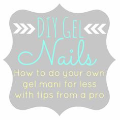 DIY Gel Nails at home - Awesome tutorial with step-by-step instructions :)