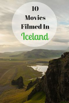 There's a ton of movies that have been filmed in Iceland due to its beautiful landscape. Check out this list of 10 popular ones!