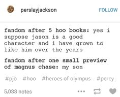 This is so true. But even after all these books i still don't really like Jason<< WHAT!?!?!!! Who can't like Jason?