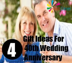 4 Gift Ideas For 40th Wedding Anniversary