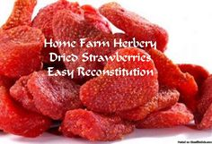 "Dried Strawberries, Order now, FREE shipping      Home Farm Herbery says, ""Our Dried Strawberries are delightful dried fruit treats and these are sweet and moist and have a long shelf life. ""     Dried Strawberries are excellent as a flavorful snack or when added to cakes, cereals, muffins, oatmeal, granola and trail mix.  Strawberries pair well with apple, black pepper, chocolate, citrus, coriander, mint, rhubarb and vanilla.     Hand Packed Ingredients: Our own strawberries with a pinch…"