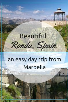 Beautiful Ronda, Spain- An Easy Day Trip From Marbella