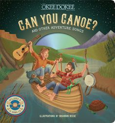 On May 17, 2016 their first book, Can You Canoe? And Other Adventure Songs (Sterling Children's Books) with illustrations by Brandon Reese was released with a CD featuring twelve songs from their three treks.  The tunes invite you to ramble but also include profound life observations like these    Ya know love is like an echo--- If it's pure and it's true, Then sing it out to the world And it'll come back to you. (Echo)