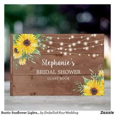 Rustic Sunflower Lights Wood Bridal Shower Guest Book Special Day, Bridal Shower, Messages, Lights, Rustic, Books, Prints, Design, Shower Party