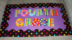 Door Sign...using pre-painted wooden letters, card stock, and bulletin board border