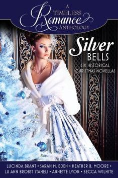 Silver bells : six historical Christmas novels. Click on the image to place a hold on this item in the Logan Library catalog.