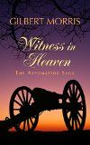The Witness in Heaven by Gilbert Morris