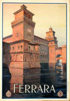Ferrara vintage travel poster, Mario Borgoni, c. 1920