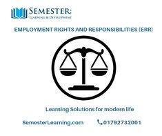 Employment Rights and Responsibilities (ERR) - Semester Learning & Development Ltd Rights And Responsibilities, Pinterest Board, No Response, Opportunity, How To Find Out, Software, Engineering, How To Apply, The Unit