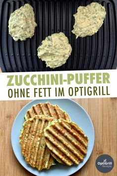 Zucchini-Puffer – schnell & einfach vom Kontaktgrill – OptiGrill Rezepte – The World Turkey Recipes, Baby Food Recipes, Mexican Food Recipes, Chicken Recipes, Healthy Recipes, Quick Recipes, Zucchini Puffer, Potato Cakes, Cauliflower Recipes