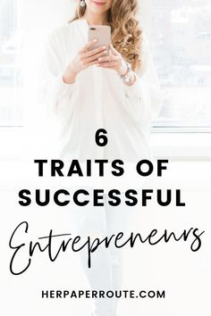 6 Must Have Traits Of Successful Entrepreneurs HerPaperRoute - What are the must-have traits of #successful #entrepreneurs? Is there something within that sets them apart from the average 9-5 lifer employee? Let's explore this... #entrepreneur #entrepreneurship #business #girlboss #marketing #businesstips #businesswoman #womeninbiz @herpaperroute HerPaperRoute.com