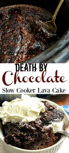 Death by Chocolate Slow cooker Lava Cake - Adventures of a Nurse Rich, moist, and fully loaded with all the chocolate you would want in a Death By Chocolate Slow Cooker Lava Cake! Take your cake up a notch, Slow Cooker Lava Cake, Slow Cooker Desserts, Slow Cooker Recipes, Slow Cooker Bread, Cooking Recipes, Crockpot Cake Recipes, Lava Cake Recipes, Dessert Recipes, Lava Cake Recipe Crock Pot