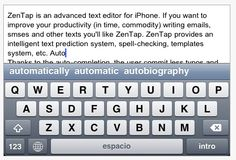 ZenTap, $2.99, word processing with advanced word prediction, with words presented above the keyboard, predicted using an alphabetic rather than a phonetic or grammatical prediction