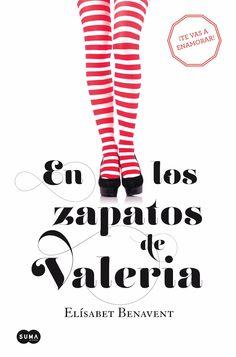 Estantes Llenos (de libros): En los zapatos de Valeria (Elísabet Benavent)