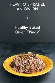 """How to Spiralize an Onion and Healthy Onion """"Rings"""""""