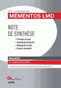 Michel Deyra - Note de synthèse 2015-2016 - Principes de base, démontage du dossier, montage de la note, dossier commenté.