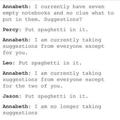 1 this js hilarious and 2 i feel your pain Annabeth Percy Jackson Head Canon, Percy Jackson Quotes, Percy Jackson Fan Art, Percy Jackson Books, Percy Jackson Fandom, Percy And Annabeth, Annabeth Chase, Solangelo, Percabeth