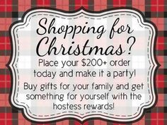 Do it now, get it over with and when Christmas comes you don't have over charged credit cards and plenty of time to wrap them, then spend time with your family! Get a hold of me so we can put it in as a party and you get all the FREE Product, any item out of the catalog 1/2 price & our Fabulous Hostess Exclusives too!