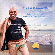 🌈 WELCOME! PRANIC HEALERS with Non Pranic Healers Enrichment Session, Meditation on Twin Hearts w/ MCKS healing & Master Faith's prayer for ONENESS ⏰ January 5, 2021 Tuesday (7:30 pm - 9:00 pm) 🌞 Enrichment Talk on : Pranic Guidebook to Life ❤️ by Sundar Ramanathan Pranic Healer, Arhatic Yoga Practitioner, Business Development at Prana World ✅ Join Zoom Meeting: phfp.ph/tuesday Meeting ID: 815 6741 0944 Passcode: pranic For inquiries: 09178527434 pranichealingphilippines@gmail.com