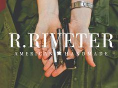 R. Riveter | American Handmade Challenge by Cameron Cruse + Lisa Bradley — Kickstarter