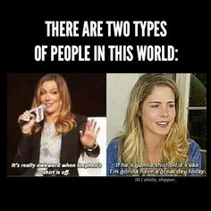 There are two types of people in this world. And I'm Emily. Definitely Emily.