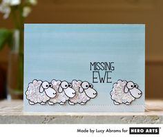 Hero Arts: Missing Ewe by Lucy Abrams Scrapbooking, Scrapbook Cards, Card Making Inspiration, Making Ideas, Goodbye Cards, Sheep Cards, Hero Arts Cards, Miss You Cards, Friendship Cards