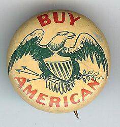 BUY AMERICAN Eagle & Shield Pinback
