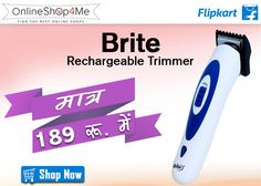 Brite 2 in 1 Rechargable BHT-580/00 Trimmer Buy Now Price: Rs. 189