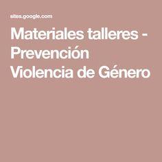 Materiales talleres - Prevención Violencia de Género Atelier