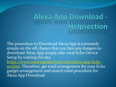 Echo Setup, Download Alexa App, Alexa Echo, Phone Gadgets, Presentation, Words, Simple