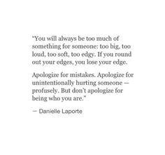 Edges quote. Danielle Laporte.