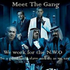 Meet the Gang We work for the New World Order be a good little slave and do as we say   Anonymous ART of Revolution
