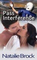 Pass Interference, an ebook by Natalie Brock at Smashwords