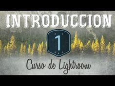Curso de Lightroom CC || 1 || Introducción: Para qué sirve Adobe Lightroom - YouTube