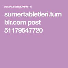 sumertabletleri.tumblr.com post 51179547720