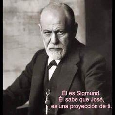 El es Sigmund.