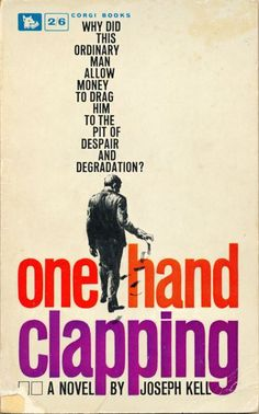 One Hand Clapping Anthony Burgess, Novels, Hands, Memes, Books, Libros, Meme, Book, Book Illustrations