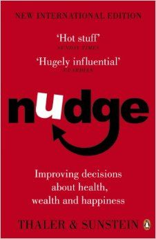 Nudge: Improving Decisions About Health, Wealth and Happiness: Amazon.co.uk: Cass R Sunstein, Richard H Thaler: 8601404213366: Books
