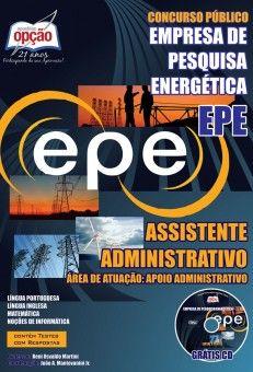Apostila Concurso Empresa de Pesquisa Energética - EPE / 2014: - Cargo: Assistente Administrativo