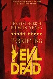 Evil Dead 2013 Brrip Hindi 720p Unrated Dual Audio 750mb With