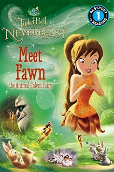 "Meet Fawn in this fun and exciting reader tie-in to the movie The Legend of the NeverBeast!Disneytoon Studios director Steve Loter revealed plans for ""The Legend of the NeverBeast,"" which takes the Disney Fairies on an epic action adventure that's. Tinkerbell And Friends, Disney Fairies, Tinkerbell Disney, Walt Disney, Disney Cartoons, Disney Movies, Disneytoon Studios, Pixie Hollow, Cartoon Tv Shows"