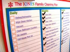 Cleaning Plan.  A list of when to clean and what to clean.