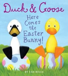 Duck & Goose, Here Comes the Easter Bunny! Series: Duck & Goose by Tad Hills. Duck and Goose are back! Easter Activities, Spring Activities, Easter Crafts For Kids, Easter Gift, Happy Easter, Easter Bunny, Easter Eggs, Easter Ideas, Easter Party