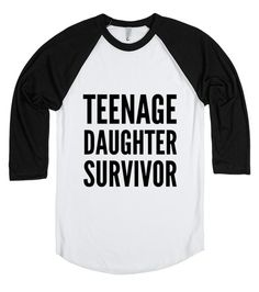 Teenage Daughter Survivor Raglan Shirt Mothers Day Fathers Day